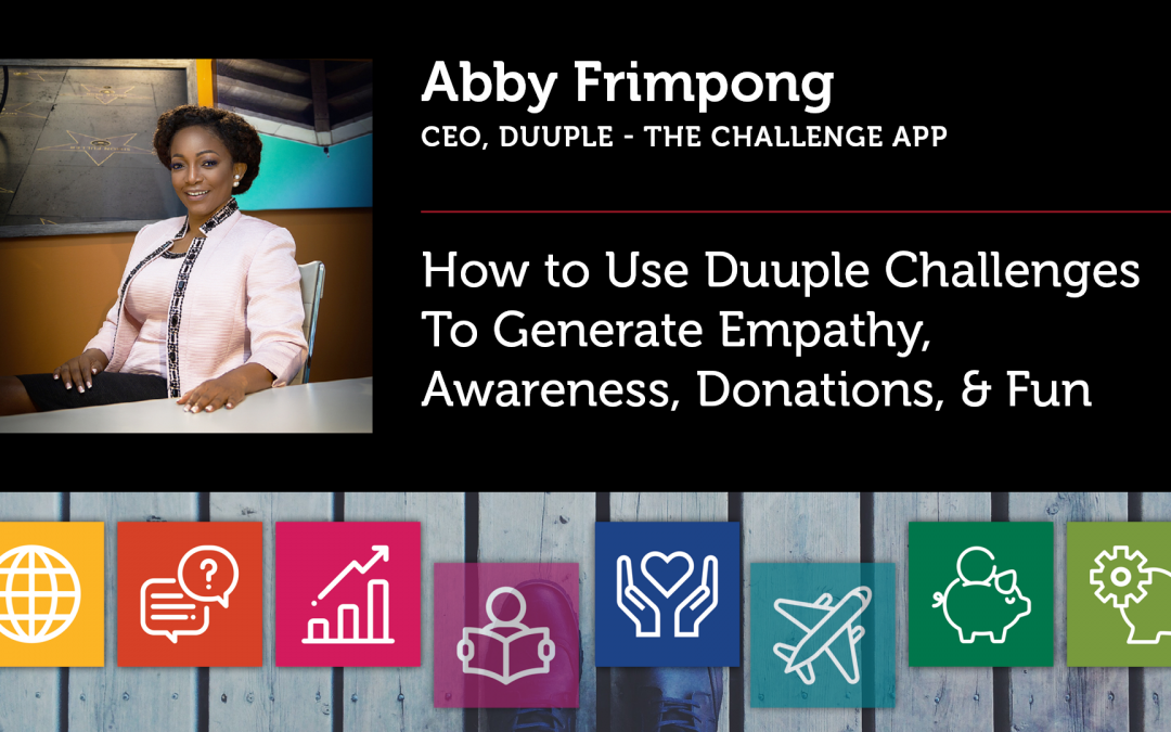 How to Use Duuple Challenges To Generate Empathy, Awareness, Donations, & Fun