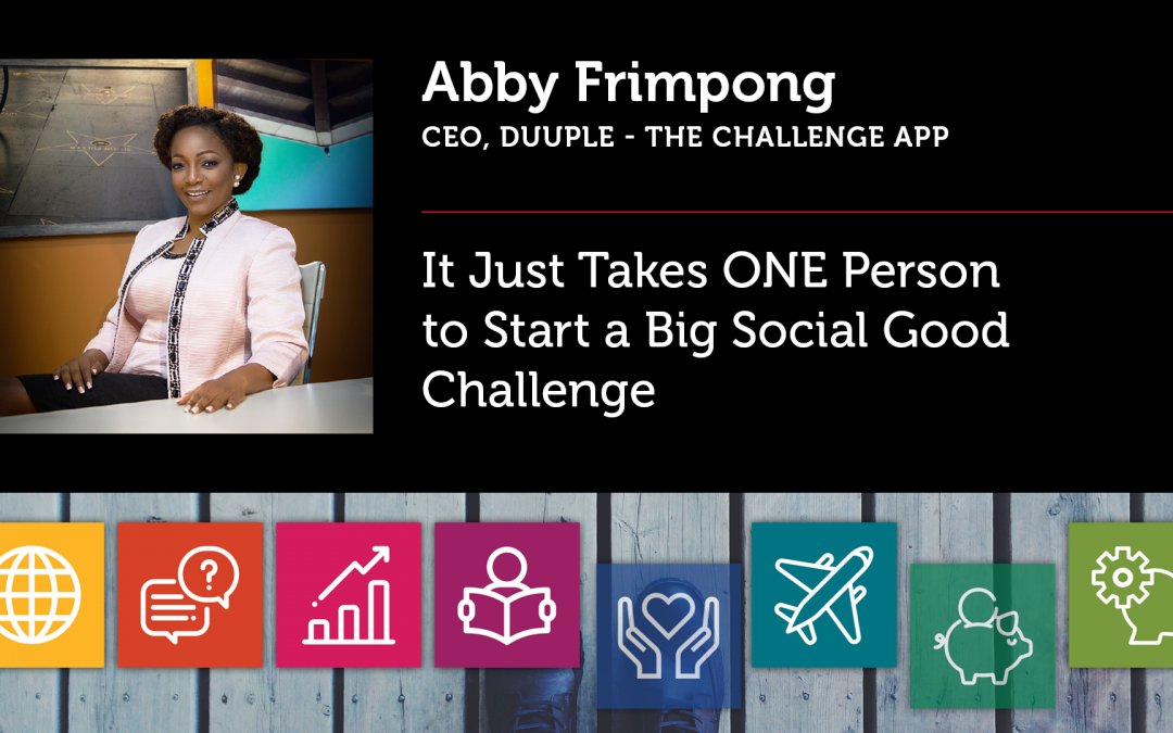 It Just Takes ONE Person to Start a Big Social Good Challenge
