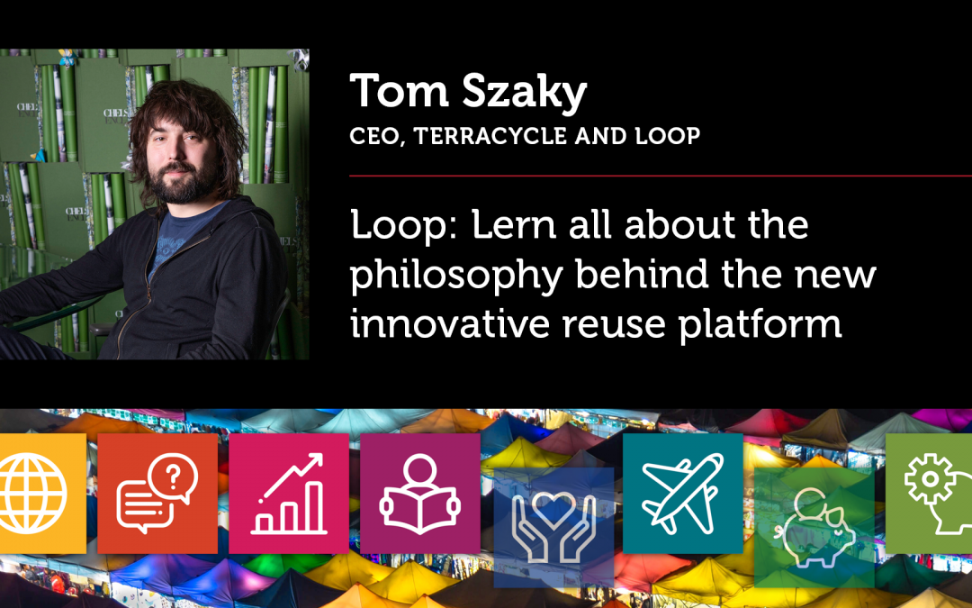 Loop: Lern all about the philosophy behind the new innovative reuse platform