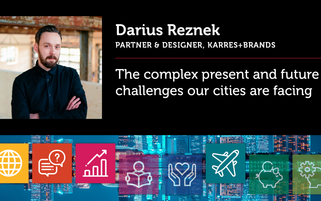 The complex present and future challenges our cities are facing