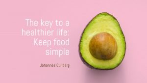The key to a healthier life: Keep food simple