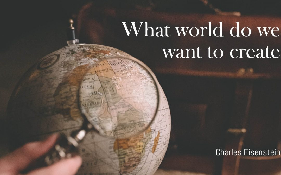 Civilisation, happiness and sustainability: What world do we want to create?