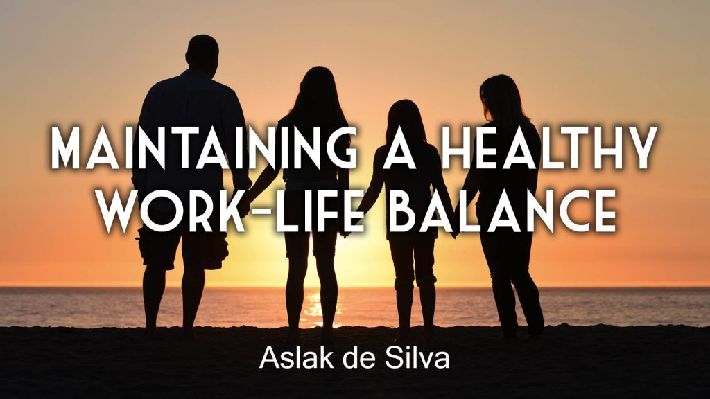 Maintaining a healthy work-life balance