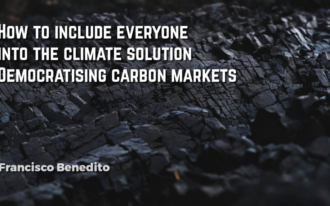 How to include everyone into the climate solution: Democratising carbon markets