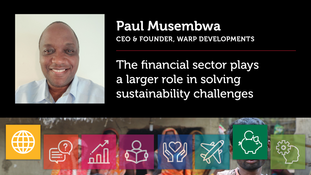 The financial sector plays a larger role in solving sustainability challenges